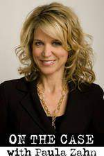 Movie On the Case with Paula Zahn