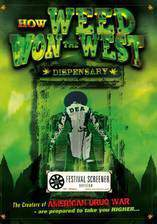 Movie How Weed Won the West