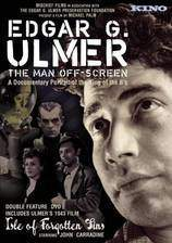 Movie Edgar G. Ulmer - The Man Off-screen
