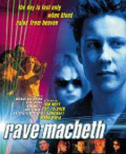Movie Rave Macbeth