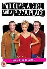 Movie Two Guys, a Girl and a Pizza Place