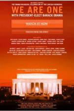 Movie We Are One: The Obama Inaugural Celebration at the Lincoln Memorial