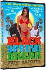 Movie Black Spring Break: The Movie