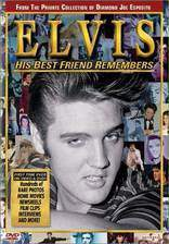 Movie Elvis: His Best Friend Remembers