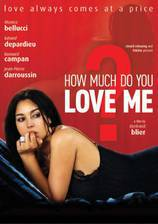 Movie How Much Do You Love Me?