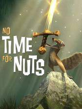 Movie No Time for Nuts