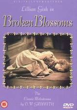 Movie Broken Blossoms or The Yellow Man and the Girl