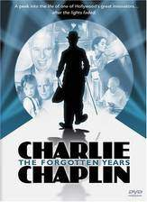 Movie Charlie Chaplin: The Forgotten Years
