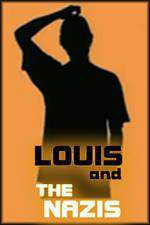 Movie Louis and the Nazis