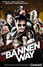 Movie The Bannen Way