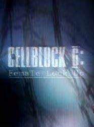 Cellblock 6: Female Lock Up