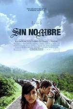 Movie Sin Nombre (Without Name)