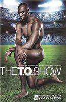 The T.O. Show