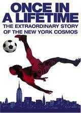 Movie Once in a Lifetime: The Extraordinary Story of the New York Cosmos