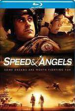 Movie Speed & Angels
