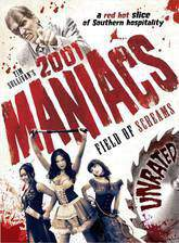 Movie 2001 Maniacs: Field of Screams