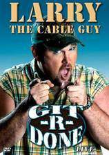 Movie Larry the Cable Guy: Git-R-Done