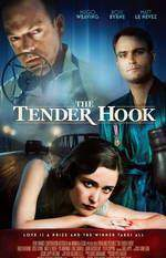Movie The Tender Hook
