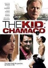 Movie The Kid: Chamaco