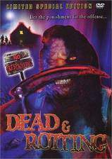 Movie Dead & Rotting