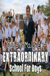 Gareth Malone's Extraordinary School for Boys
