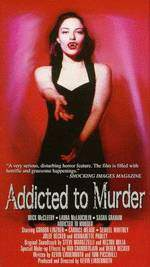 Movie Addicted to Murder