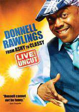 Movie Donnell Rawlings: From Ashy to Classy