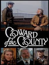 Movie Coward of the County