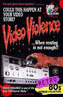 Video Violence... When Renting Is Not Enough.
