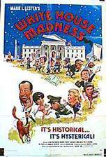 Movie White House Madness