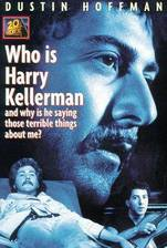 Movie Who Is Harry Kellerman and Why Is He Saying Those Terrible Things About Me?