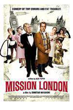 Movie Mission London