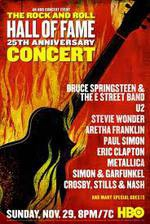 Movie The 25th Anniversary Rock and Roll Hall of Fame Concert