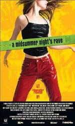 Movie A Midsummer Night's Rave