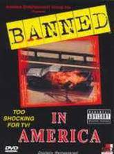 Movie Banned! In America