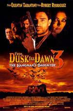 Movie From Dusk Till Dawn 3: The Hangman's Daughter