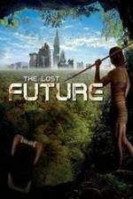 Movie The Lost Future