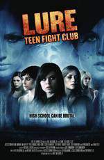 Movie Lure: Teen Fight Club