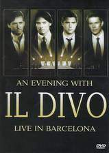 Movie An Evening with 'Il Divo': Live in Barcelona