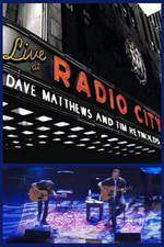 Movie Dave Matthews & Tim Reynolds: Live at Radio City