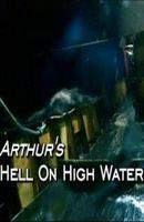 Arthur's Hell on High Water