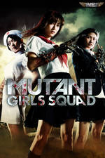Movie Mutant Girls Squad