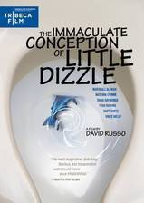 Movie The Immaculate Conception of Little Dizzle