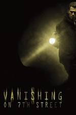 Movie Vanishing on 7th Street