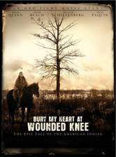 Movie Bury My Heart at Wounded Knee