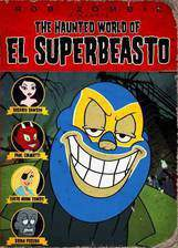 Movie The Haunted World of El Superbeasto