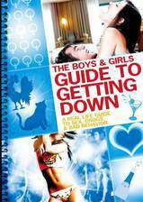Movie The Boys & Girls Guide to Getting Down